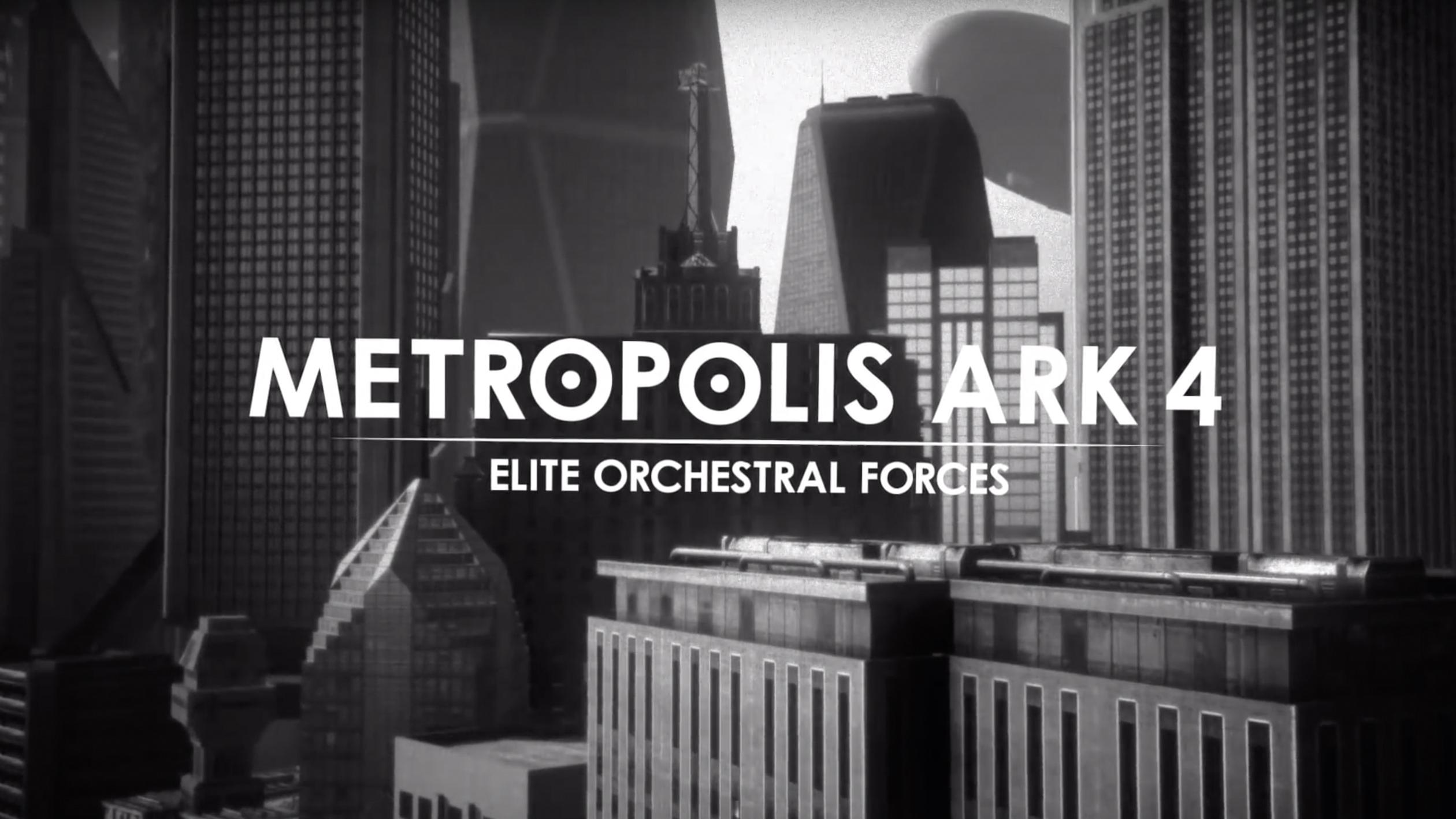 METROPOLIS ARK 4 - Elite Orchestral Forces - Screencast Chapter I
